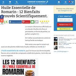 Huile Essentielle de Romarin : 12 Bienfaits Prouvés Scientifiquement.