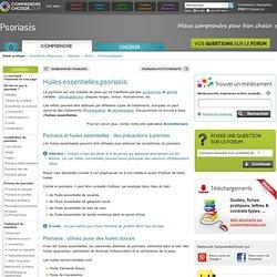 Huiles essentielles psoriasis : huiles essentielles antipsoriasis