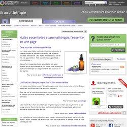 Huiles essentielles : tout savoir sur les huiles essentielles et l'armathérapie
