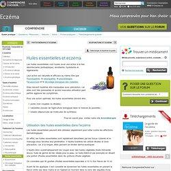 Huiles essentielles et eczéma : l'eczéma traité avec l'aromathérapie