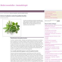Astuces et plantes contre les jambes lourdes