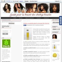 8 huiles essentielles pour la croissance des cheveux