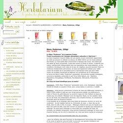 Maca, Poderoso, 250gr : vente de plantes médicinales et huiles essentielles bio, produits d'herboristerie, alimentation bio