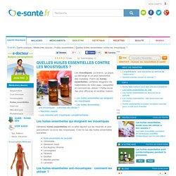 Quelles huiles essentielles contre les moustiques, e-sante.fr