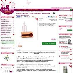 Diffuseur Electrique d'huiles essentielles Transistor par Nébulisation-Florame