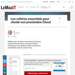 Les critères essentiels pour choisir son prestataire Cloud