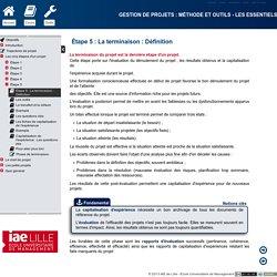 Gestion de projets : méthode et outils - Les essentiels - Étape 5: La terminaison: Définition