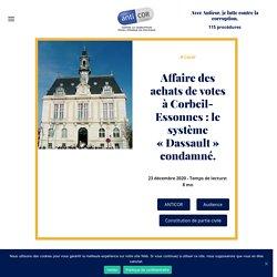 Affaire des achats de votes à Corbeil-Essonnes: le système «Dassault» condamné.