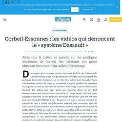 Corbeil-Essonnes : les vidéos qui dénoncent le «système Dassault» - 03/04/2013