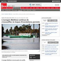 L'ouraganMatthewcontinue de s'essouffler,le risque d'inondations persiste