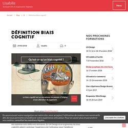 Qu'est-ce qu'un biais cognitif ? Définition biais cognitif