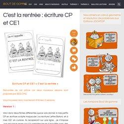 C'est la rentrée : écriture CP et CE1
