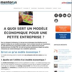 Qu'est-ce qu'un modèle économique ?