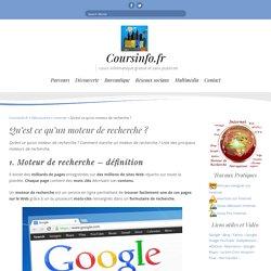 Qu'est ce qu'un moteur de recherche ?