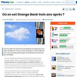 Où en est Orange Bank trois ans après ?