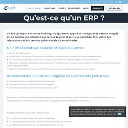 Qu'est-ce qu'un ERP ou PGI (Progiciel de Gestion Intégrée ?