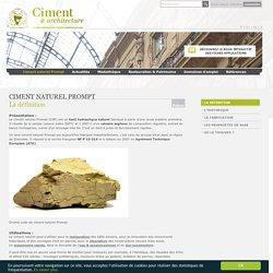 Qu'est-ce que le ciment naturel prompt ?