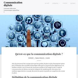 Qu'est-ce que la communication digitale ? – Communication digitale