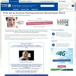 Prix Femme Entrepreneure numérique - Bouygues Telecom
