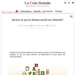 Qu'est ce qu'un réseau social sur Internet?