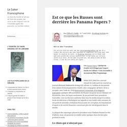 Est ce que les Russes sont derrière les Panama Papers ?