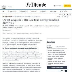 0le Monde _ Les Décodeurs_ Qu'est-ce que le «R0», le taux de reproduction du virus?