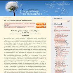 Qu'est-ce qu'une pratique philosophique ?