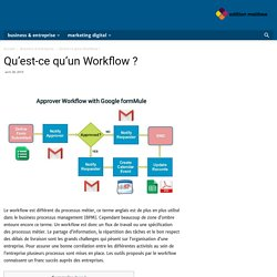 Qu'est-ce qu'un Workflow ? - Editions Melibee