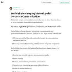 Establish the Company's Identity with Corporate Communications