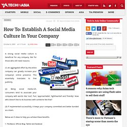How To: Establish A Social Media Culture In Your Company