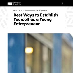Best Ways to Establish Yourself as a Young Entrepreneur