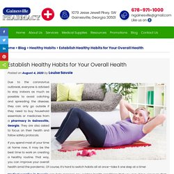 Establish Healthy Habits for Your Overall Health