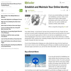 Establish and Maintain Your Online Identity