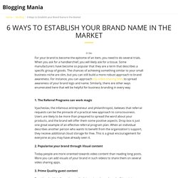 6 Ways to Establish your Brand Name in the Market - Blogging Mania