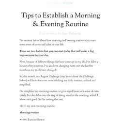 Tips to Establish a Morning & Evening Routine (with an August Challenge)