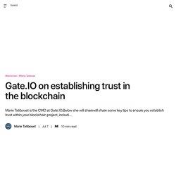 Gate.IO on establishing trust in the blockchain