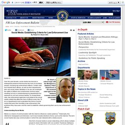 FBI — Social Media: Establishing Criteria for Law Enforcement Use