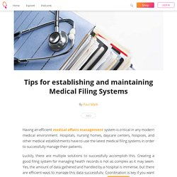 Tips for establishing and maintaining Medical Filing Systems