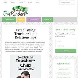 Establishing Teacher-Child Relationships