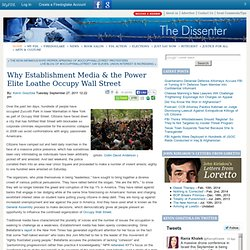 Why Establishment Media & the Power Elite Loathe Occupy Wall Street