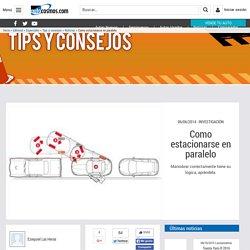 Tips y consejos - Como estacionarse en paralelo - Noticias, novedades y presentaciones - Autocosmos.com