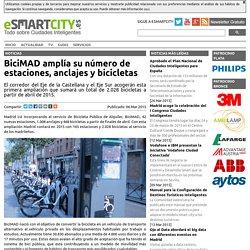 BiciMAD amplía su número de estaciones, anclajes y bicicletas - ESMARTCITY