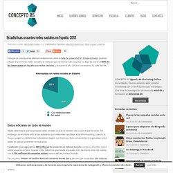 Estadísticas usuarios redes sociales en España. 2013