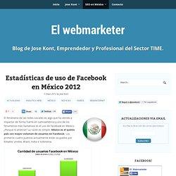 Estadísticas de uso Facebook en México 2012