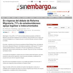En vísperas del debate de reforma migratoria, 71% de estadounidenses apoya legalizar a indocumentados