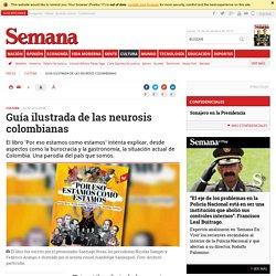 Libro Por eso estamos como estamos, una guía ilustrada de los colombianas