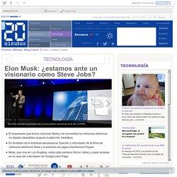 Elon Musk: ¿estamos ante un visionario como Steve Jobs?