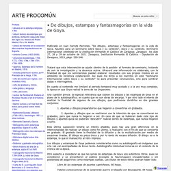 Goya y las fantasmagorías - ARTE PROCOMÚN