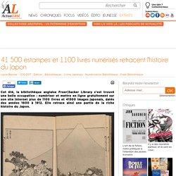 41500 estampes et 1100 livres numérisés retracent l'histoire du Japon