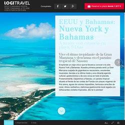 EEUU y Bahamas: Nueva York y Bahamas, a tu aire con estancia en playa - Logitravel desde 1.617 €. Los mejores circuitos al mejor precio en Logitravel